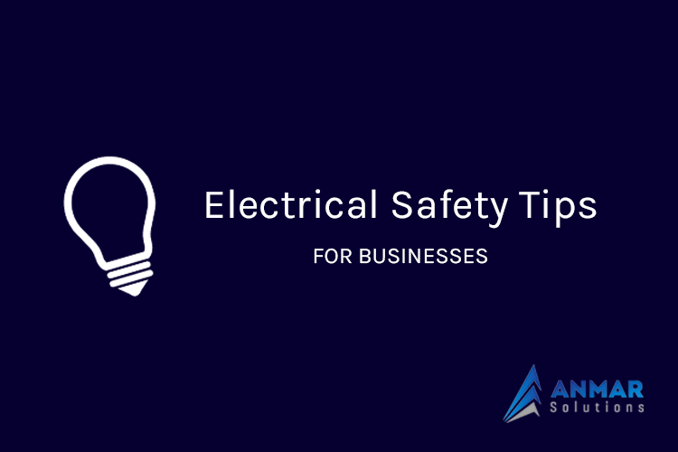 Electrical Safety Tips For Businesses
